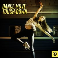 Dance Move Touch Down — сборник