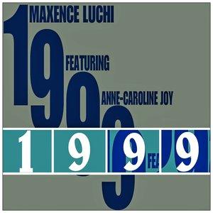 Maxence Luchi, Anne-Caroline Joy - 1999