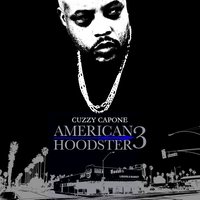 American Hoodster 3 — Cuzzy Capone