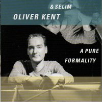 A Pure Formality — Oliver Kent & Selim