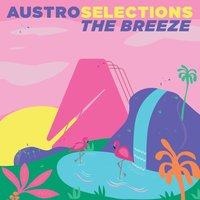 Austro Selections: The Breeze — сборник