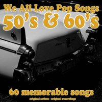 We All Love Pop Songs (50's & 60's) — сборник