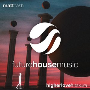 Matt Nash, Takura - Higher Love