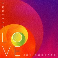 Endless Love — Joe Goddard