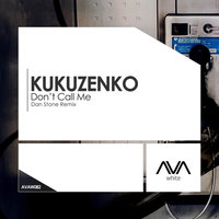 Don.t Call Me — Kukuzenko