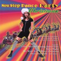 Non Stop Christmas Dance Party Christmas — сборник