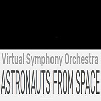 ASTRONAUTS FROM SPACE — Alan Lorber, Virtual Symphony Orchestra