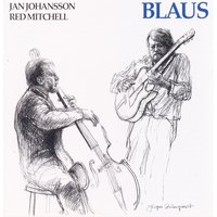 Blaus — Jan Johansson, Red Mitchell, Jan Johansson | Red Mitchell