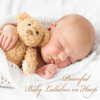 Peaceful Baby Lullabies on Harp — Lullabyes, The Harp Players