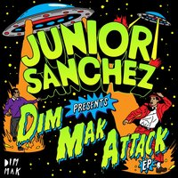Dim Mak Attack EP — Junior Sanchez