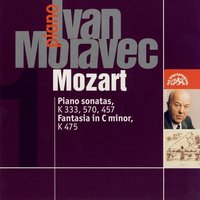 Mozart: Piano Sonatas K. 333, 457, 570, Fantasia in C Minor K. 475 — Вольфганг Амадей Моцарт, Ivan Moravec