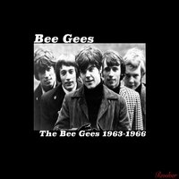 The Bee Gees 1963-1966 — Bee Gees