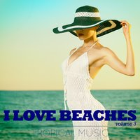 I Love Beaches, Vol. 3 — сборник