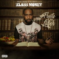 Fruits of My Labor — Klass Money