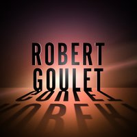 Glimpse Of Love Tunes — Robert Goulet