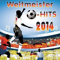Weltmeister Hits 2014 — Peter Wackel