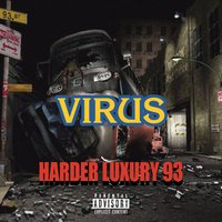 Virus — Harder Luxury 93