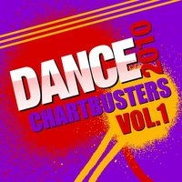 Dance Chartbusters 2010, Vol. 1 — The CDM Chartbreakers