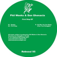 First Step EP — Phil Weeks, Dan Ghenacia, Phil Weeks|Dan Ghenacia