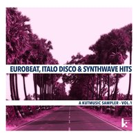 Eurobeat, Italo Disco & Synthwave Hits, Vol. 1 — сборник