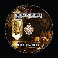 Heartless Machine / Dreams Of Violence — Lowroller
