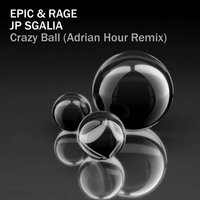 Crazy Ball — Epic & Rage