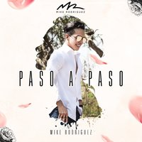 Paso a Paso — Mike Rodriguez