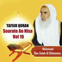 Tafsir Quran - Sourate An Nisa Vol 10 — Muhamad Ben Salah Al Otheimine
