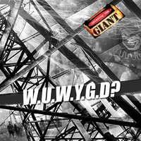 W.U.W.Y.G.D? — Relaxing the Giant