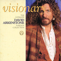Visionary - The Ultimate David Arkenstone Narada Collection — David Arkenstone