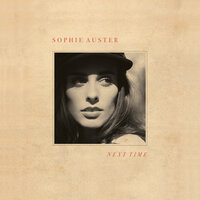 Next Time — Sophie Auster