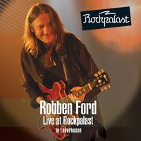 Live at Rockpalast — Robben Ford
