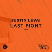 Last Fight — Justin Levai