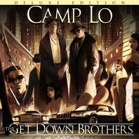 The Get Down Brothers Super Deluxe — Camp Lo