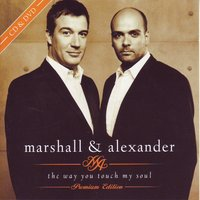 The Way You Touch My Soul — Marshall & Alexander