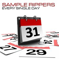 Every Single Day — Sample Rippers