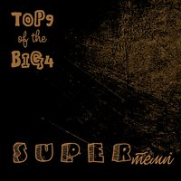 Top 9 of the Big 4 — SUPERтемп