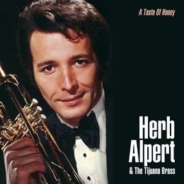 A Taste of Honey — Herb Alpert & The Tijuana Brass