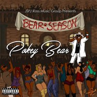 Bear Season — Pokey Bear