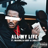 All My Life — Mozzy