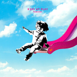 Kids At Play - EP — Louis the Child