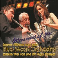 Memories of You — Marco Plitzner und sein Blue Moon Orchestra