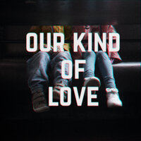 Our Kind Of Love — Little Brother Eli