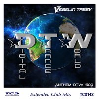 Digital Trance World (Anthem Dtw500) — Veselin Tasev