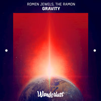 Gravity — The Ramon, Romen Jewels, Romen Jewels, The Ramon