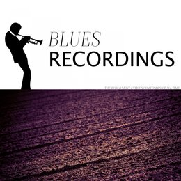 Blues Recordings — Cannonball Adderley, Kenny Dorham, Cannonball Adderley Septet, Kenny Dorham, Cannonball Adderley Septet, Cannonball Adderley