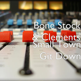 Small Town Git Down — Jelly Roll, Clements, Bone Stock