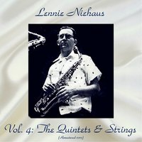 Vol. 4: The Quintets & Strings — Lennie Niehaus