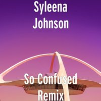 So Confused — Syleena Johnson