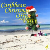 Caribbean Christmas Office Party, Vol. 4 — сборник